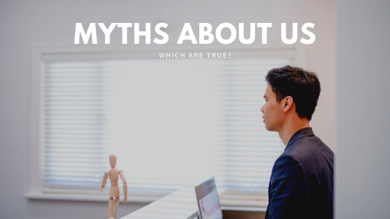 Myths about us – which are true?