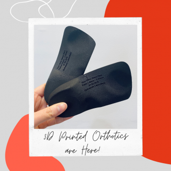 3D Printed Orthotics Are Here!