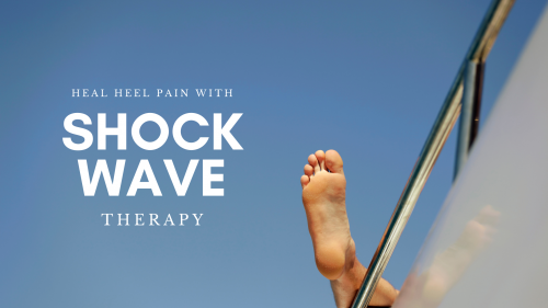 Painful heel? Heal that Heel Pain with Shockwave Therapy